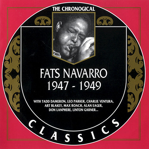 1947-1949 by Fats Navarro