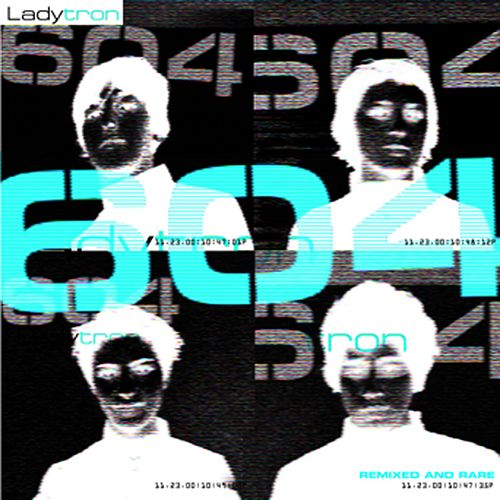 604 [Remixed & Rare] de Ladytron