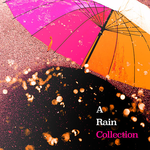 A Rain Collection by Thunderstorms