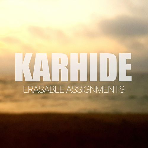 Erasable Assignments by Karhide