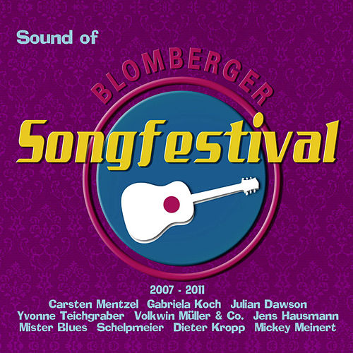 Sound Of Blomberger Songfestival 2007-2011 von Various Artists