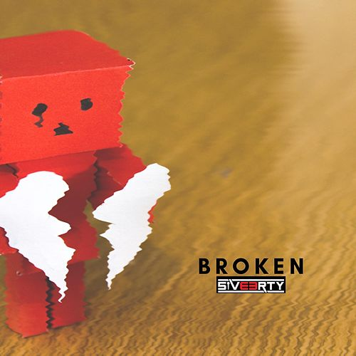 Broken by 5ive 3rty