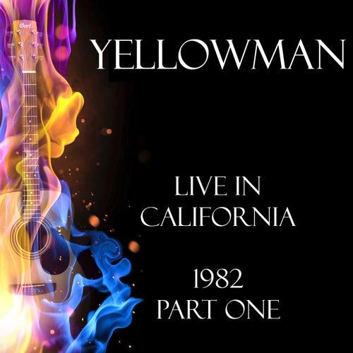 Live in California 1982 Part One (Live) de Yellowman