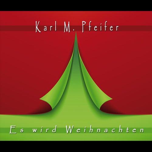 Es wird Weihnachten von Karl Pfeifer