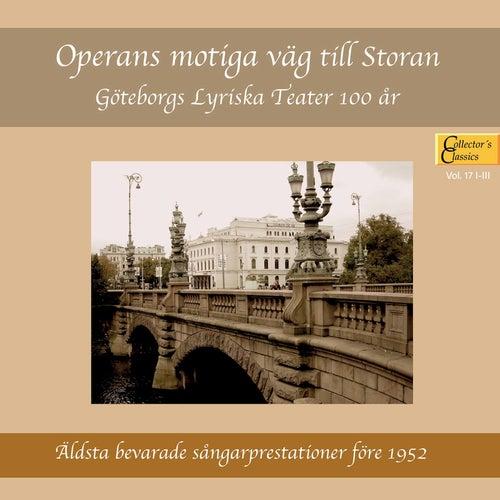 Operans motiga väg till Storan: Göteborgs Lyriska Teater 100 år by Various Artists
