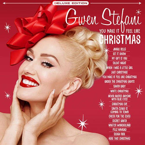 You Make It Feel Like Christmas (Deluxe Edition - 2020) fra Gwen Stefani