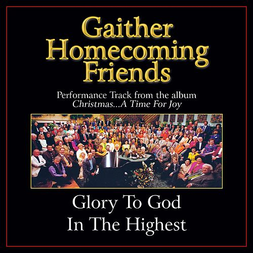 Glory to God in the Highest Performance Tracks by Bill & Gloria Gaither