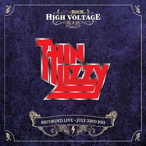 Live At High Voltage Festival 2011 de Thin Lizzy