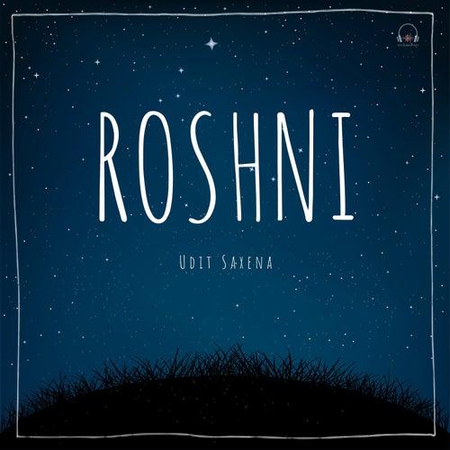 Roshni by Udit Saxena