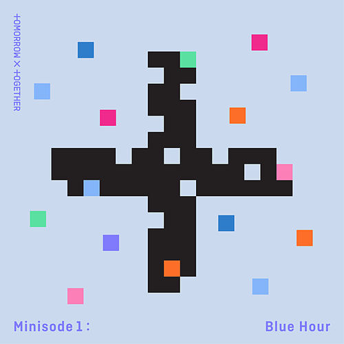 minisode1 : Blue Hour by TOMORROW X TOGETHER
