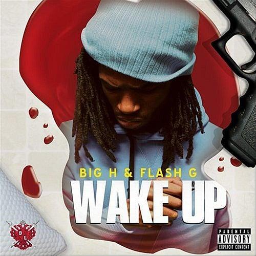 Wake Up von Big H
