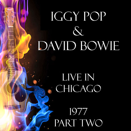 Live in Chicago 1977 Part Two (Live) fra Iggy Pop