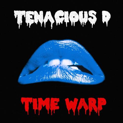 Time Warp de Tenacious D
