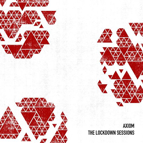 The Lockdown Sessions (Live) by Axiom
