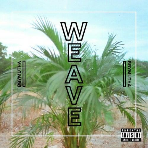Weave by Bbymutha
