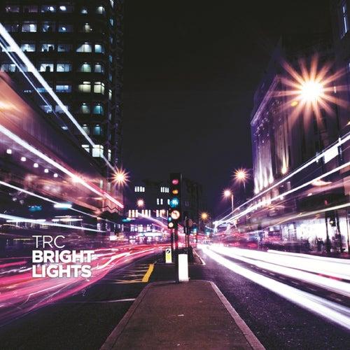 Bright Lights by TRC