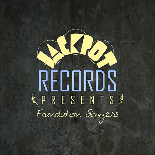 Jackpot Presents Foundation Singers by Various Artists