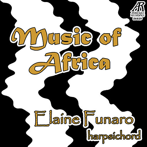 Music of Africa for Harpsichord by Elaine Funaro
