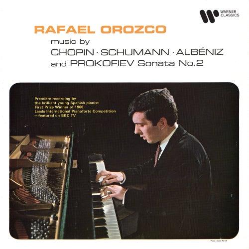 Music by Chopin, Schumann & Albéniz - Prokofiev: Piano Sonata No. 2, Op. 14 by Rafael Orozco