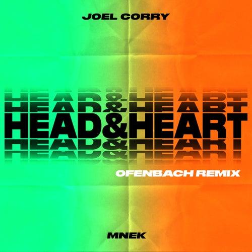Head & Heart (feat. MNEK) [Ofenbach Remix] by Joel Corry