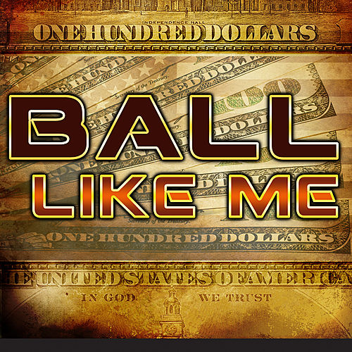 Ball Like Me (deluxe) de Various Artists