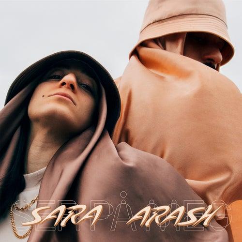 Ser på meg de Sara & Arash