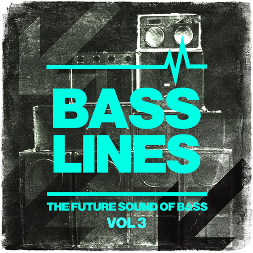Basslines Vol.3 by Various Artists