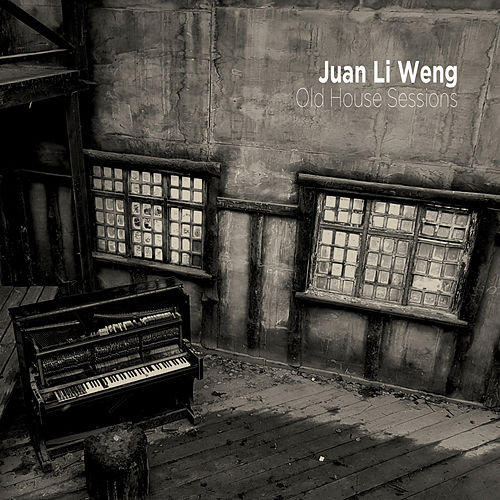 Old House Sessions by Juan Li Weng