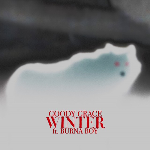 Winter (feat. Burna Boy) by Goody Grace