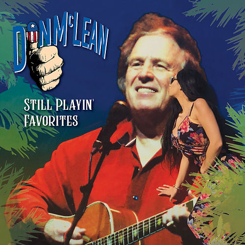 Still Playin' Favorites by Don McLean
