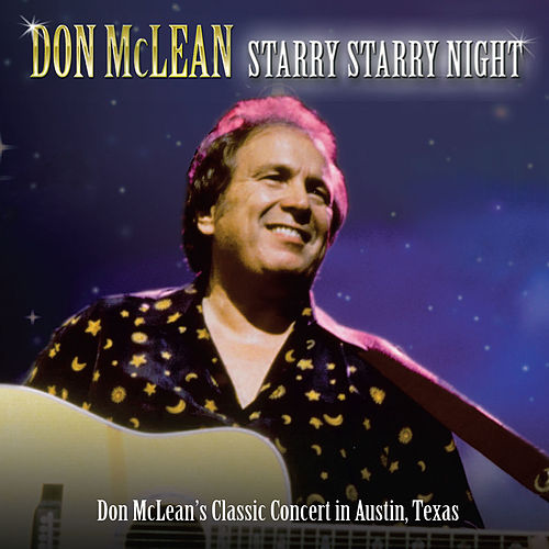 Starry Starry Night (Live in Austin) by Don McLean