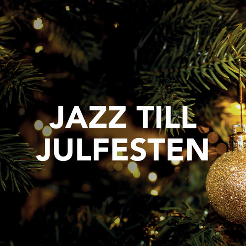 Jazz till julfesten von Various Artists