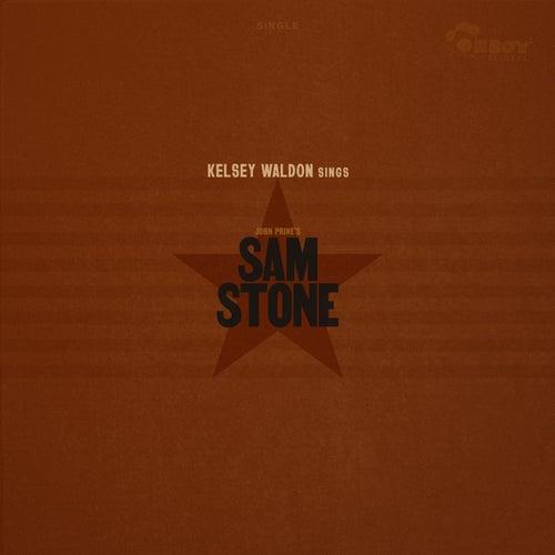 Sam Stone by Kelsey Waldon