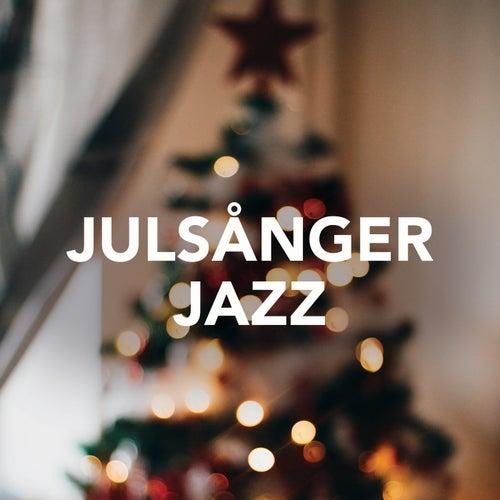 Julsånger Jazz von Various Artists