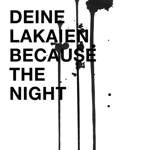 Because the Night von Deine Lakaien