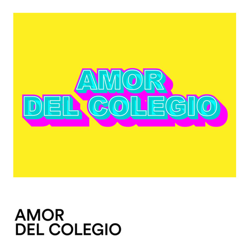 Amor de Colegio by Various Artists