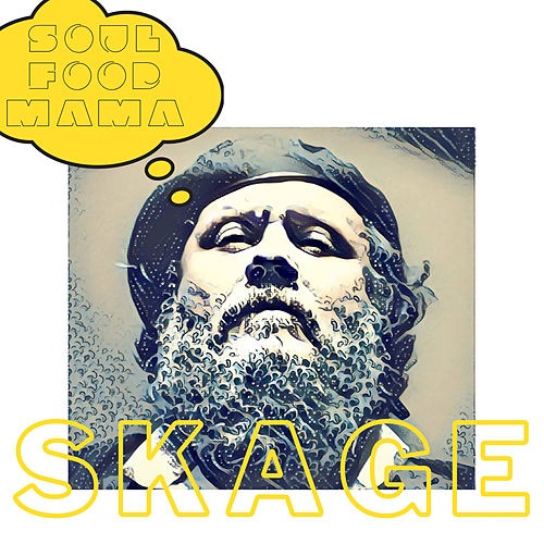 Soulfood Mama by Skage