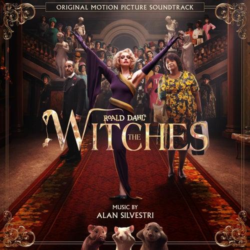 The Witches (Original Motion Picture Soundtrack) von Alan Silvestri