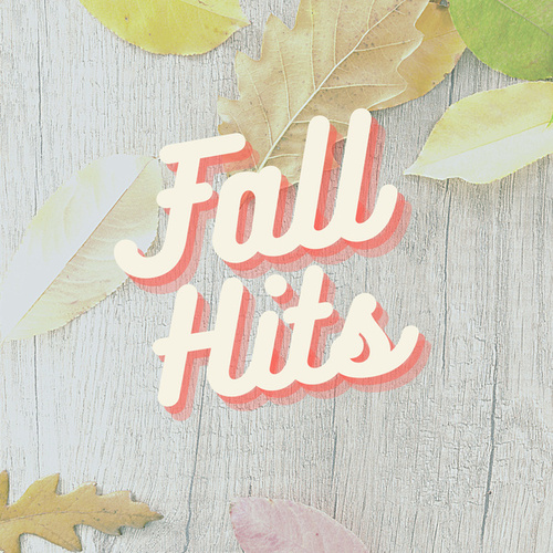 Fall Hits by Various Artists