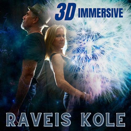 3D Immersive von Raveis Kole
