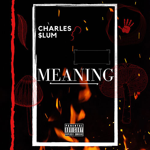 Meaning by Charles $lum
