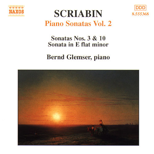 Scriabin: Piano Sonatas, Vol.  2 by Bernd Glemser