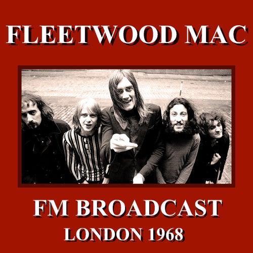 Fleetwood Mac FM Broadcast London 1968 by Fleetwood Mac