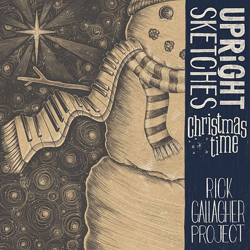Upright Sketches, Christmastime fra Rick Gallagher Project