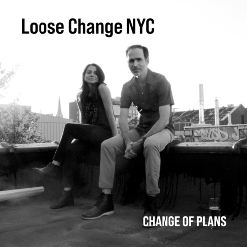 Change of Plans de Loose Change