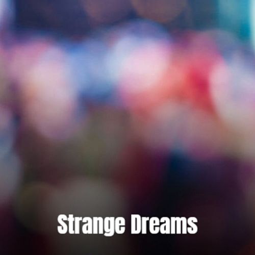 Strange Dreams by Various Artists