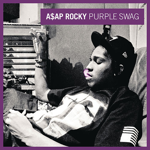 Purple Swag de A$AP Rocky