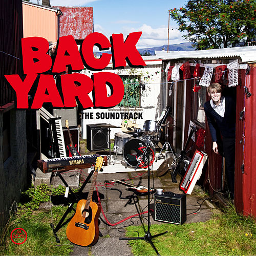 Backyard - The Soundtrack by Various Artists