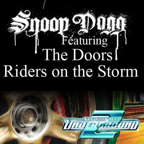 Riders On The Storm (Fredwreck Remix) von Snoop Dogg