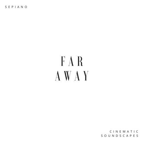 Far Away von Sepiano